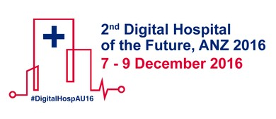 Second Digital Hospital of the Future - ANZ 2016