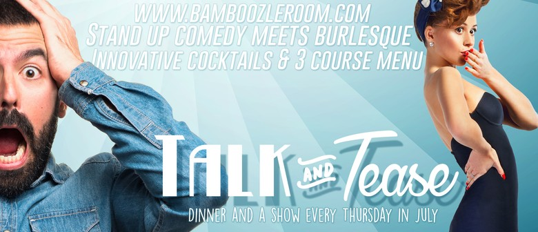 Talk and Tease - Stand Up Comedy Meets Burlesque