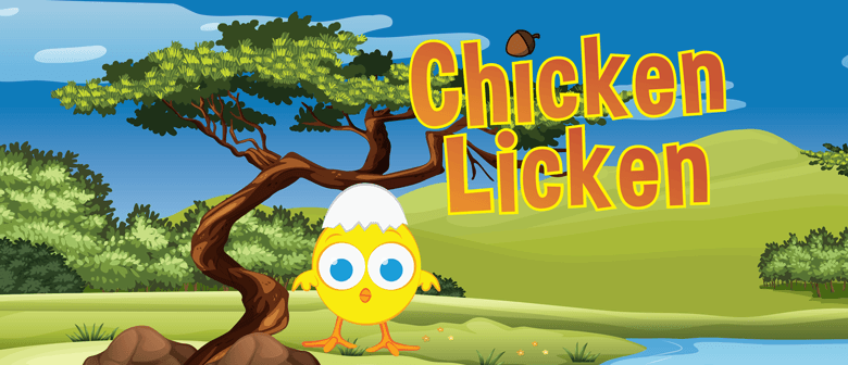 Chicken Licken – School Holiday Fun for 4-8 Year Olds