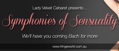 Fringe World Festival – Symphonies of Sensuality
