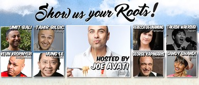 Multicultural Standup Comedy Spectacular – Show Us Your Root