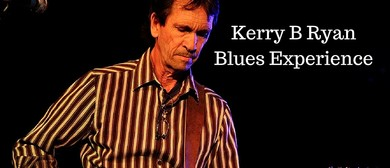 Blues Legends – Kerry B Ryan