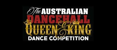 The Australian Dancehall Queen and King Dance Competition