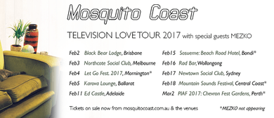 Mosquito Coast – Television Love Tour 2017
