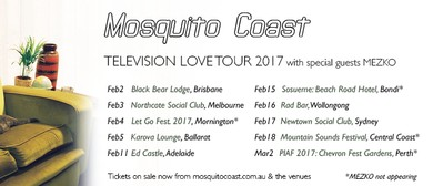 Mosquito Coast – Television Love Tour 2017