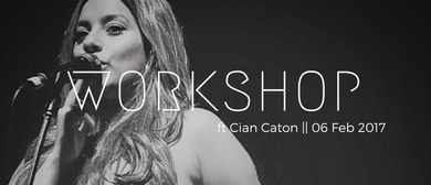 Workshop Ft. Cian Caton