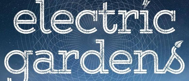 Electric Gardens Festival