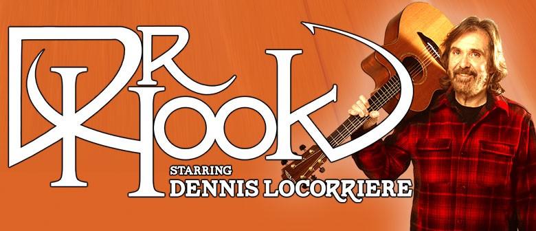 Dr. Hook Starring Dennis Locorriere