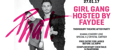 Girl Gang Hosted By Faydee